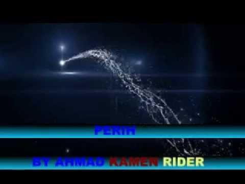FIVE MINUTES PERIH BY AHMAD KAMEN RIDER