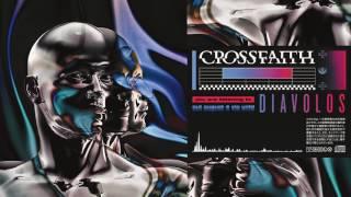 Crossfaith - Diavolos