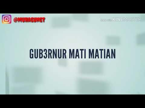 Download GUB3RNUR MATI MATIAN  Mp4 baru