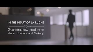 Exclusive tour of Guerlain's La Ruche new production site