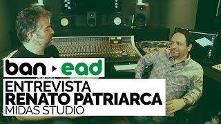 download musica DJ Ban ENTREVISTA: RENATO PATRIARCA - MIDAS STUDIOS