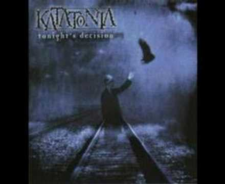 Katatonia - Had To Leave