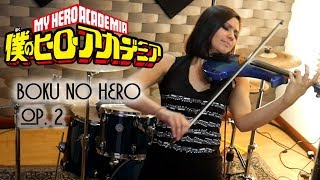 BOKU NO HERO Op. 2 (Peace Sign) ? VIOLIN ANIME COVER!