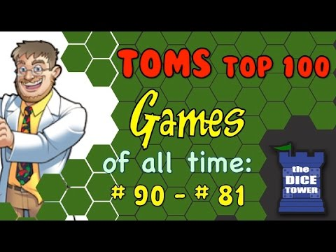 Tom Vasel's Top 100 Games of all Time: # 90 - # 81