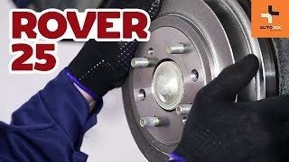 How to replace rear brake drums and brake pads on ROVER 25 TUTORIAL | AUTODOC