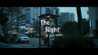 41- '' The night '' ft. DADA  (Official Music Video)