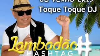 Toque Toque DJ Lambadão Hashtag CD Verão 2019