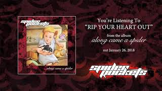 SPIDER ROCKETS - Rip Your Heart Out (audio)