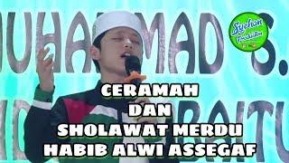 SHOLAWAT DAN CERAMAH (HABIB ALWI ASSEGAF) MARDU & MENDIDIK..