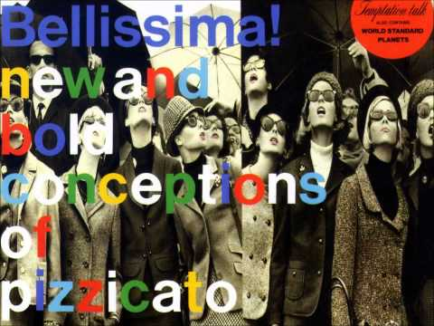 Pizzicato Five - World Standard