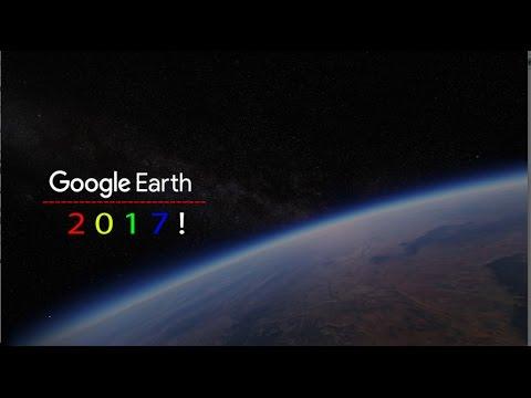 Google Earth 2017!