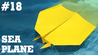 Origami easy - How to make a easy paper airplane that FLY FAR #18  Sea Plane