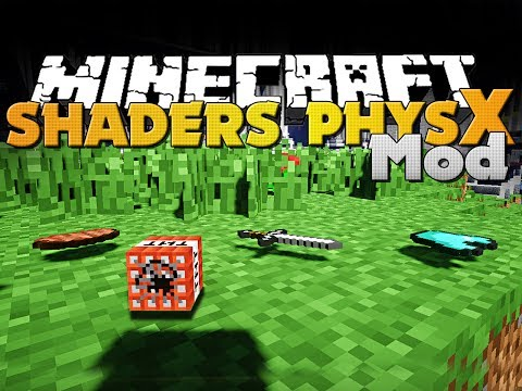 Minecraft Mod - Physics. 3D. and Shaders - Make Minecraft Beautiful