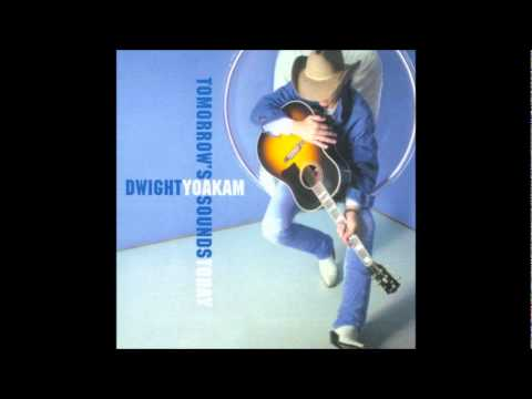 Dwight Yoakam - A World Of Blue