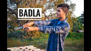 "BADLA || Upiya entertainment""s || ue ||"