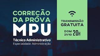 Gabarito MPU 2018 - Correção da Prova do MPU para Técnico Administrativo