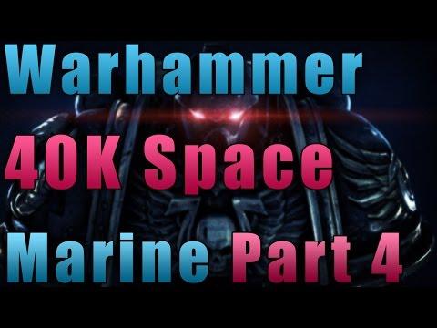 Warhammer 40K Space Marine | Part 4 | Little Update