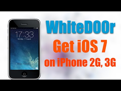 WhiteD00r - Install iOS 7 on iPhone 2G. 3G. iPod touch 1G. iPod Touch 2G
