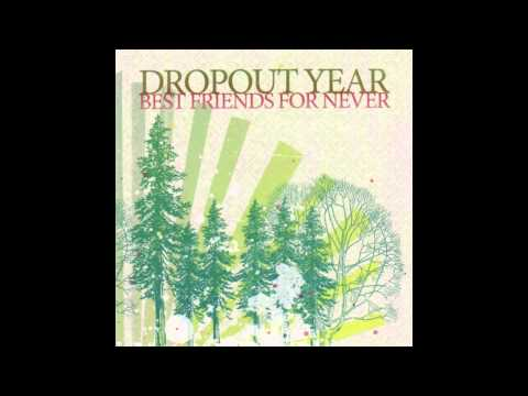 Dropout Year - It Wasnt Over It Still Isnt Over