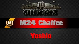 World of Tanks - M24 Chaffee - Yoshio