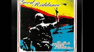 Watch Good Riddance Sacrifice video