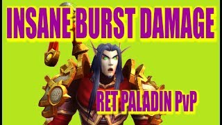 TOO MUCH POWER !!!| 7.3.5 RET PALADIN PvP | WoW Legion