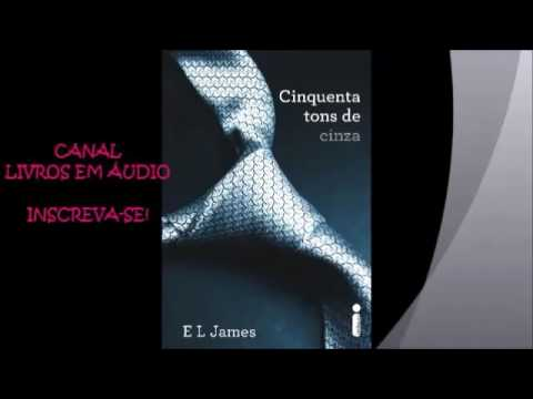AUDIOLIVRO 50 TONS DE CINZA | PARTE 1 | AUTORA E. L. JAMES