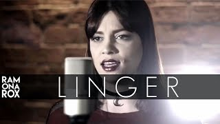 Linger - The Cranberries (Ramona Rox Cover)