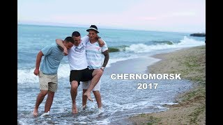 CHERNOMORSK 2017 | HAPPY TIME