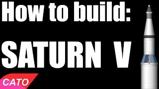 How to Build the Saturn V | SFS