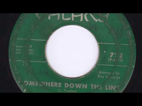 Thumbnail of video SOMEWHERE DOWN THE LINE - LITTLE JOHNNY TAYLOR