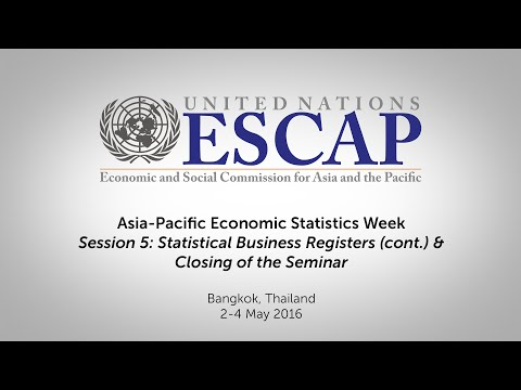 Asia-Pacific Economic Statistics Week - Session 5 (cont.) & Closing