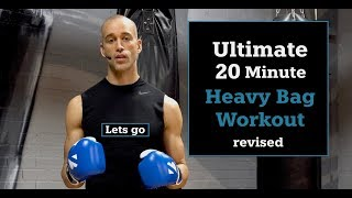 Ultimate 20 Minute Heavy Bag Workout