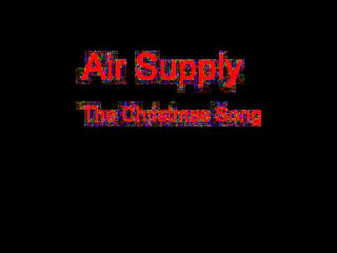 Air Supply - The Christmas Song (Chestnuts Roasting On An Open