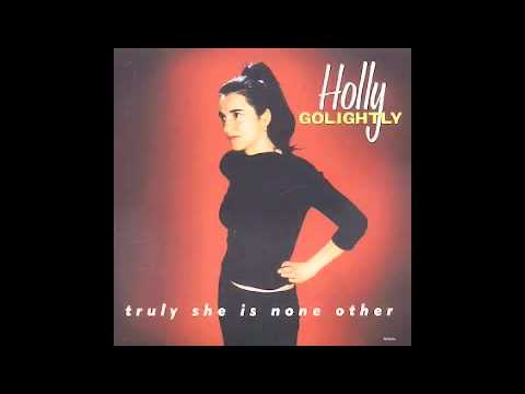 Holly Golightly - Tell Me Now So I Know