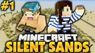 SILENT SANDS! EP.1 W/ Stacyplays