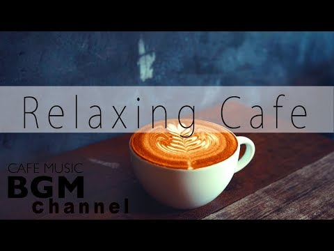 Bossa Nova Music - Relaxing Cafe Music - Smooth Jazz Music - Study & Work Music