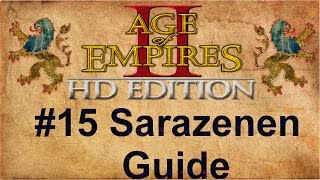 Age of Empires 2 #15 Sarazenen Guide