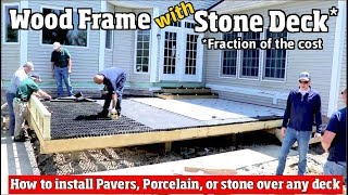 How to Build a wood deck & install pavers, porcelain or stone tile over any deck