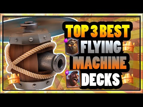 Top 3 Best Flying Machine Decks To Get You To Legendary Arena Clash Royale Strategy And Tips