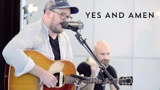 Yes And Amen // Chris Tomlin // New Song Cafe