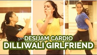 Dilliwali Girlfriend L Arijit Singh Sunidhi Chauhan L Bollywood Zumba Fitness By Soul To Sole