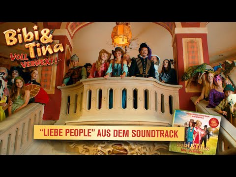 """BIBI & TINA: VOLL VERHEXT! - """"Liebe People"""" (Offizielles Musikvideo)"""