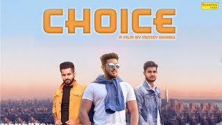 Choice (FULL HD)| New Haryanvi Songs Haryanavi 2019 |Shayar Maan |Jatin Siwani |Money Dhamu |Sonotek