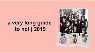 a very long guide to nct | 2019