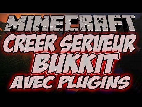 Créer un Serveur Minecraft Bukkit 1.8.1 avec des Plugins Tuto