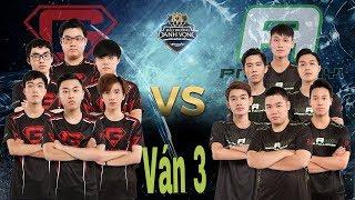 Nghe nhạc hao vinh phiên bản:  GTV vs PROAMY Ván 3 đấu trương danh vọng 2017