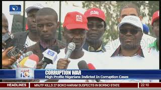 Corruption War: High Profile Nigerians Indicted In Corruption Cases
