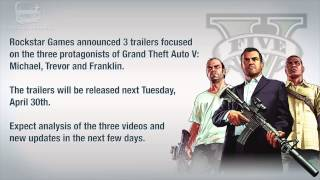 GTA 5   TRAILERS for Michael, Franklin and Trevor coming April 30th