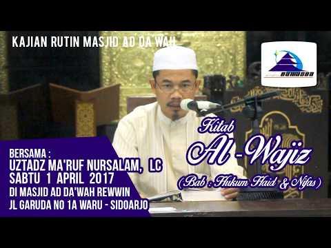 Kitab Al-Wajiz (Bab: Hukum Haid & Nifaz) - Ustadz Ma'ruf Nursalam, Lc